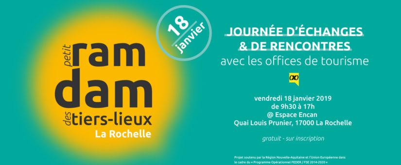 PRD La Rochelle les offices de tourisme et les tiers-lieux – 18 janvier 2019